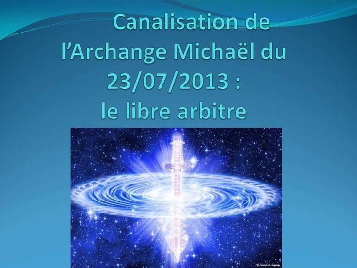Canalisation de l'Archange Michael du 23/07/2013 : le libre arbitre
