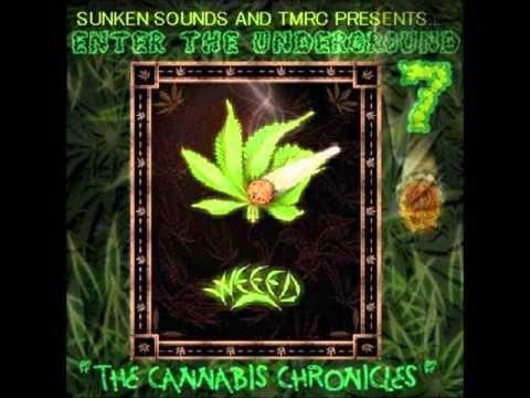 ETU 7/ The Cannabis Chronicles / Full Mixtape / by Sunken Sounds