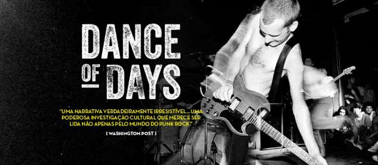 Dance of Days: duas décadas de punk na capital dos EUA Edições Ideal