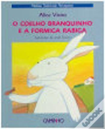 Wook.pt - O Coelho Branquinho e a Formiga Rabiga