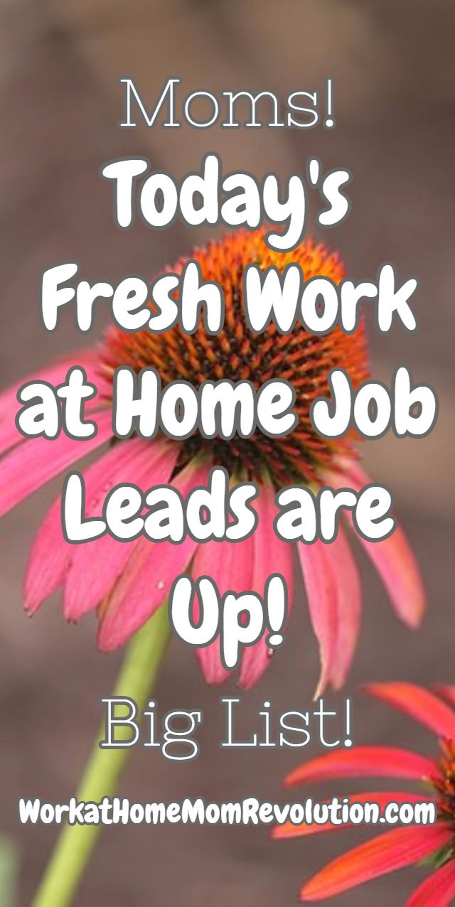 1000 images about work at home work from home jobs today s fresh work at home job leads are up big list workathomemomrevolution