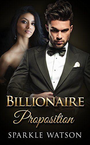 Billionaire Proposition: A BWWM Romance (Menu for Love Book 1) by Sparkle Watson http://www.amazon.com/dp/B00QVQMUKK/ref=cm_sw_r_pi_dp_7GOIwb07G3ZBH