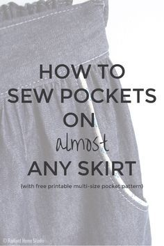 How to Sew Pockets on Almost Any Skirt | With Free Printable Pattern | Radiant Home Studio