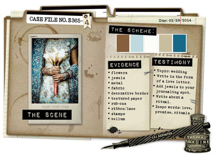 Case File No. S365-4 {Special Scrap365 Case File closes February 28, 2014} - CSI: Color, Stories, Inspiration