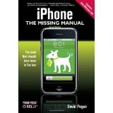 iPhone: The Missing Manual: Covers the iPhone 3G (Paperback)By David Pogue