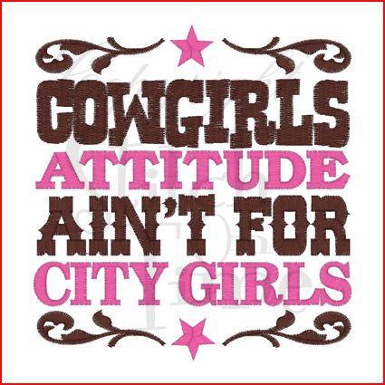 Cowgirls attitude