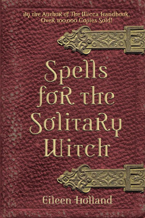Spells for the Solitary Witch Book ~ Wiccan Pagan Metaphysical Book Supply in Books, Nonfiction | eBay