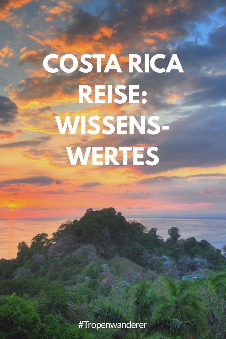 Wissenswertes oder Dinge, die du eigentlich unbedingt wissen solltest. Erfahre mehr hier bei uns. #CostaRica #PuraVida #Reisen #Wissenswertes #Tropenwanderer