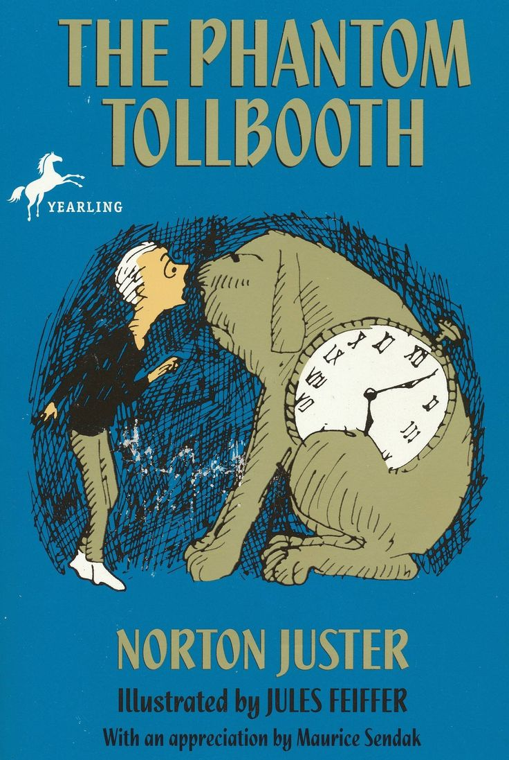 The Phantom Tollbooth  The Phantom Tollbooth By Norton Juster  I Highly  Recommend This Book