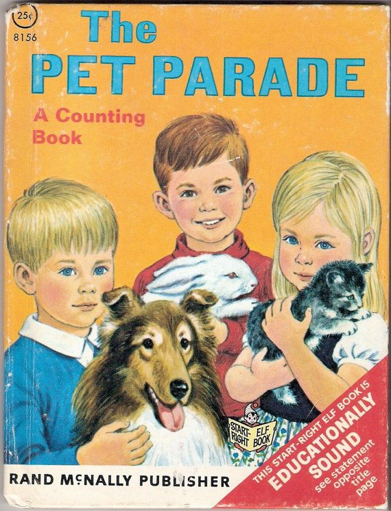 The Pet Parade - A Counting Book, a Rand McNally Start - Right Elf Book # 8156 by Mary Phraner Warren. Illustrations by Sharon Kane. Copyright