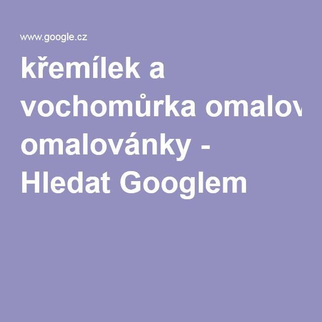 křemílek a vochomůrka omalovánky - Hledat Googlem