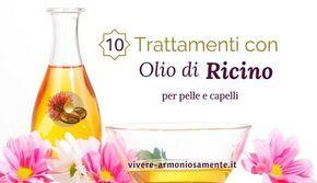 Come usare l'olio di ricino? E' ottimo per rinforzare ciglia e unghie, eliminare le doppie punte, nutrire le labbra ed eliminare rughe e smagliature.