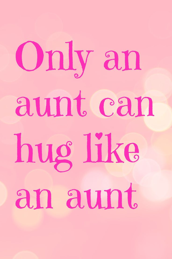 I Love My Nephew Quotes And Sayings 56 Best Aunts Images On Pinterest  Nephew Quotes Aunt Quotes And