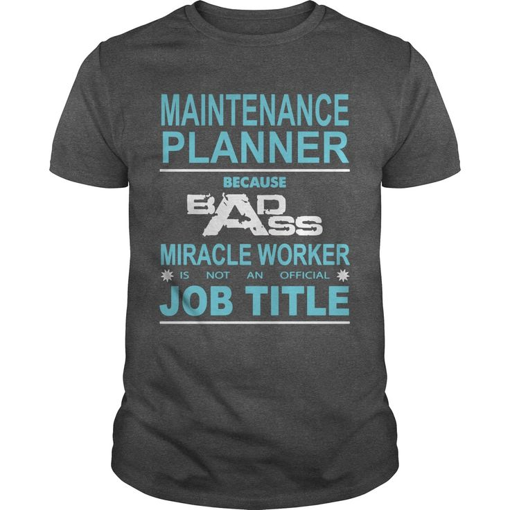 MAINTENANCE PLANNER Because Badass Miracle Worker Is Not An Official Job Title t shirt printer ,designer shirts ,plain white t shirts ,shirt design website ,t shirts for men full ,irish t shirts ,political tshirts , nice t shirts for men ,tie dye t shirts ,custom design t shirts ,branded t shirts ,design your own shirt ,political t shirts ,offensive t shirts ,men's colored t shirts ,be t shirts ,t shirts for men design ,blank t shirts ,mens black tshirts ,rolling stones t shirt ,fitted t…