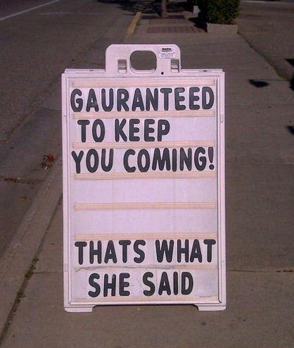 Thats what she said