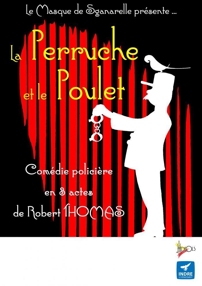 La Perruche et le Poulet, Levroux, Maison du peuple, Dimanche 11 Octobre 2015, 15h00.