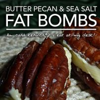 Butter Pecan Fat Bombs – Cr*p I Eat at My Desk from Fluffy Chix Cook. Ready in 1 minute!