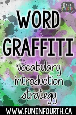 Word Graffiti - an easy, no prep activity to encourage students to think deeper about vocabulary before reading