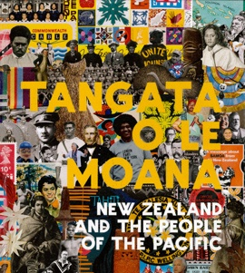Tangata o le moana : New Zealand and the people of the Pacific   by Mallon, Sean ; Mahina-Tuai, Kolokesa Uafa ; Salesa, Damon .  Te Papa, 2012