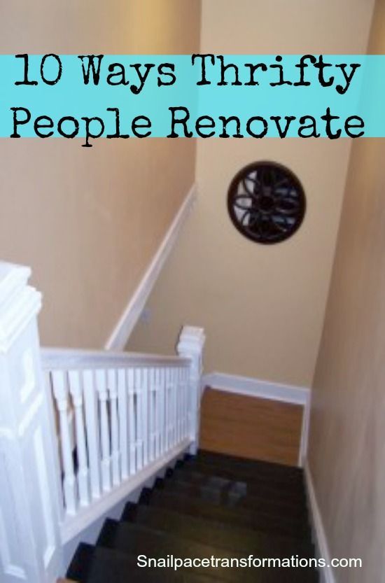 Renovating on a tight budget. (http://snailpacetransformations.com)