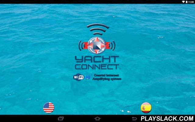 Yacht Connect  Android App - playslack.com , What is it : Yacht Connect is a marine weatherproof signal collection and amplification system which receives local area wi-fi transmissions via a high gain antennae and connects them through a proprietary DC powered router and boosting and retransmitting them using custom software which provides access to its users via a proprietary secure and unique password app. When wi-fi signal is poor or unavailable the system automatically switches to 3G/$G…