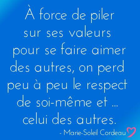 Le respect de soi-même et des autres...