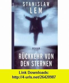 R�ckkehr von den Sternen. (9783548601465) Stanislaw Lem , ISBN-10: 3548601464  , ISBN-13: 978-3548601465 ,  , tutorials , pdf , ebook , torrent , downloads , rapidshare , filesonic , hotfile , megaupload , fileserve