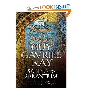 Guy Gavriel Kay: Sailing to Sarantium and Lord of Emperors