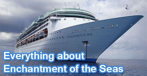Cruising 101: Everything Enchantment of the Seas | Royal Caribbean Blog