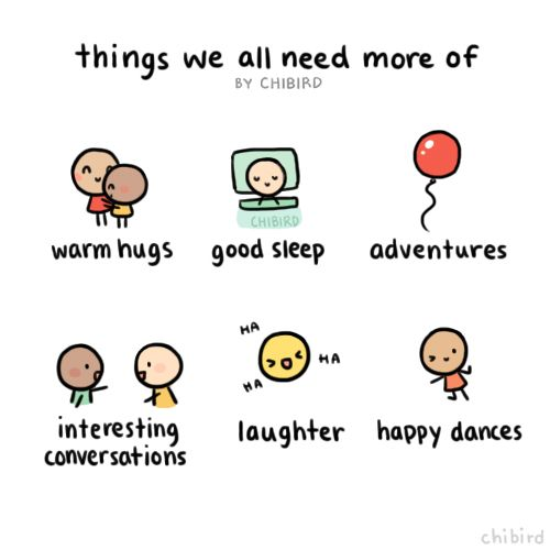 Things we all need more of