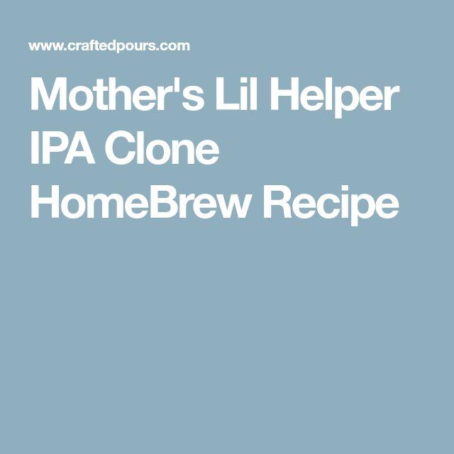 Mother's Lil Helper IPA Clone HomeBrew Recipe