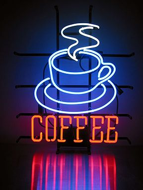 Coffee Neon... A good cup of coffee is just what I need!