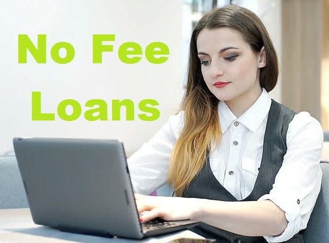 No Fee Loans - Obtain Funds Without Paying Off Any Fee