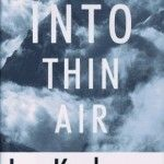 """Into Thin Air by Jon Krakauer  """"Into Thin Air chronicles Krakauer´s expedition to Mount Everest and his presence during the 1996 Mount Everest disaster.""""  See more inspiring travel reads here: http://www.trip.me/blog/17-essential-travel-books-must-read-list/#/"""
