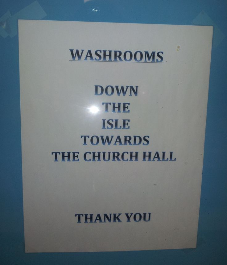 """""""Isle"""" have to make sure I give myself enough time to make it all the way to the washroom."""