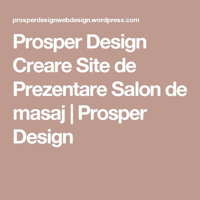 Prosper Design Creare Site de Prezentare Salon de masaj | Prosper Design
