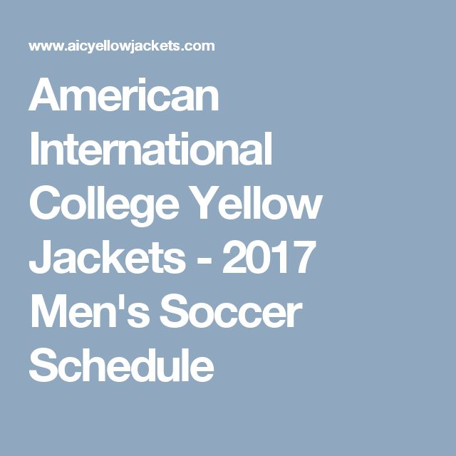 American International College Yellow Jackets - 2017 Men's Soccer Schedule