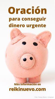 Escucha esta nueva oración con palabras y decretos para conseguir dinero de manera urgente. Más información: https://www.reikinuevo.com/oracion-conseguir-dinero-urgente/