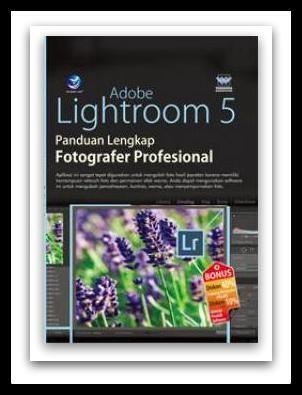 Adobe Lightroom 5 Panduan Lengkap Fotografer Profesional  ISBN: 978-979-29-5242-1 Penulis: Wahana Komputer UkuranHalaman: 16x23 cm  x+198 halaman EdisiCetakan: I, 1st Published Tahun Terbit: 2015 Berat: 271 gram Harga: Rp 79.000     Sinopsis Buku adobe lightroom 5 panduan lengkap untuk fotografer professional ini akan menjelaskan langkah demi langkah penggunaann aplikasi Adobe Lightroom 5 untuk mengolah foto. Buku ini dapat menjadi inspirasi bagi anda yang ingin mengolah foto dengan hasil…