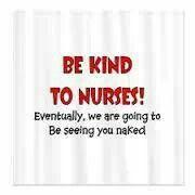 Be kind to Nurses