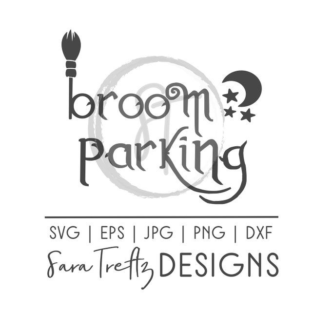 Broom Parking Svg Witch Svg Halloween Svg Halloween Design Bundle Halloween Svg Bundle Halloween Desig Halloween Design Design Bundles Trick Or Treat Bags