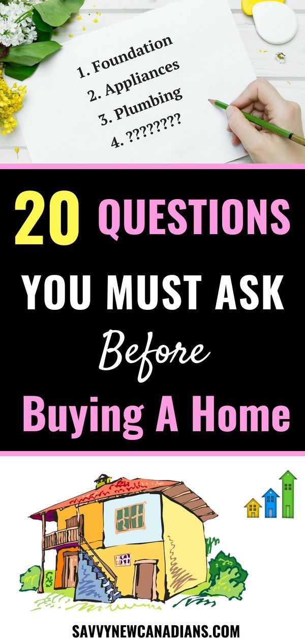 20 Important Questions To Ask Before Buying A Home This Or That