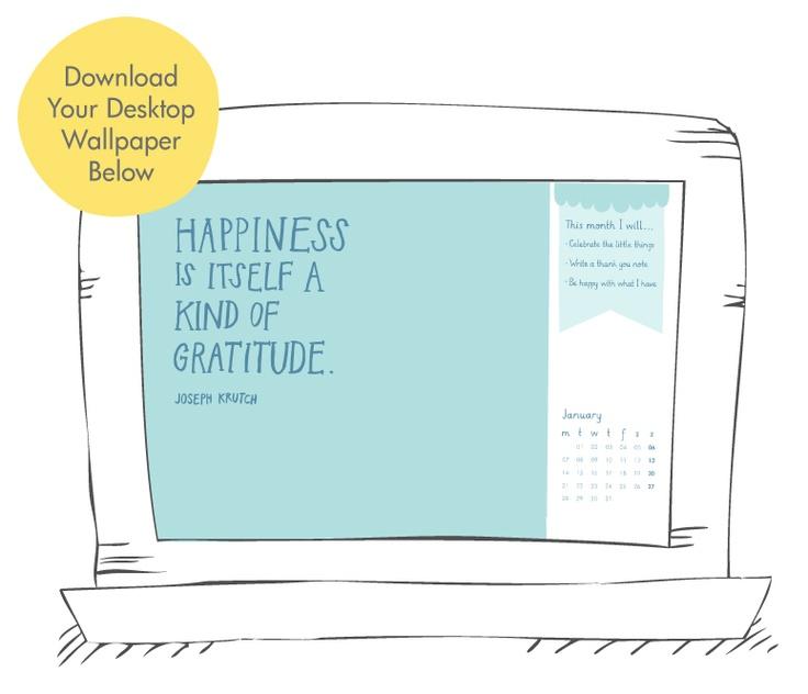 January 2013: Desktop Wallpaper. Join us on the Collaborative Happiness Journey. #gratitude