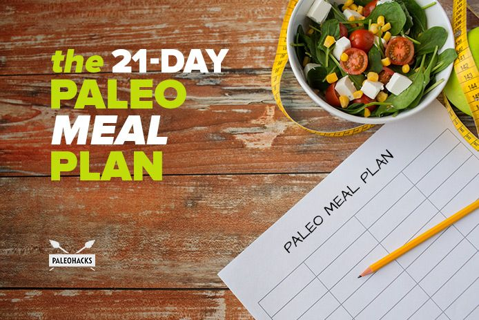 Check out this 21-Day Paleo meal plan that will be your cheat sheet for feeling great.