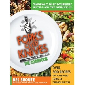 Forks Over Knives - The Cookbook: Over 300 recipes of whole-foods, plant-based eating all through the year! I just preordered my copy from Amazon! :)