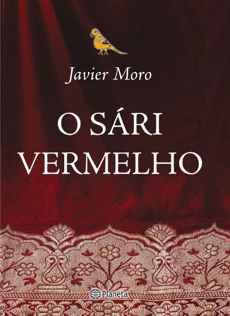 Download O Sari Vermelho - Javier Moro  em ePUB mobi e pdf