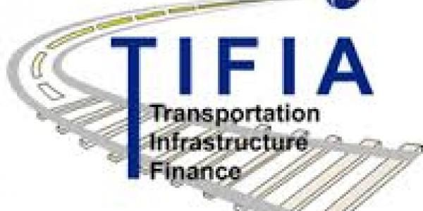 Seven Things to Know About TIFIA | IBTTA | International Bridge, Tunnel and Turnpike Association