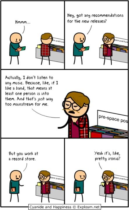 Cyanide and Happiness  Hipster at a record store, doesn't listen to music