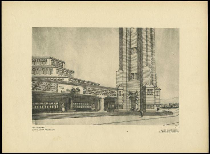 """tony garnier - la cité industrielle, """"assembly rooms (and) clock tower"""" in 'une cité industrielle: étude pour la construction des villes', 1918."""