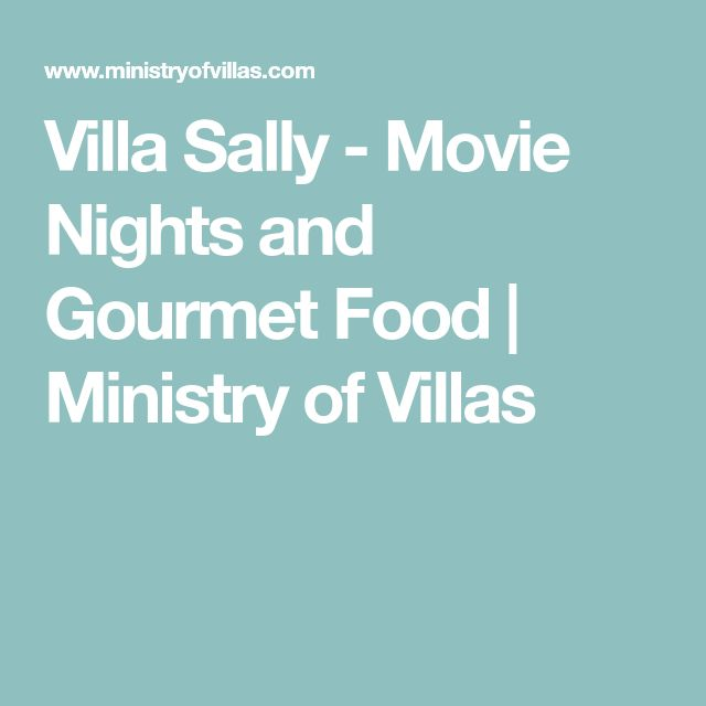 Villa Sally - Movie Nights and Gourmet Food | Ministry of Villas